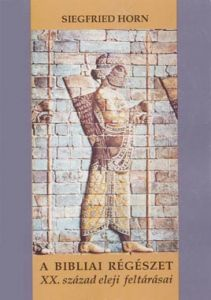 A bibliai régészet XX. század eleji feltárásai