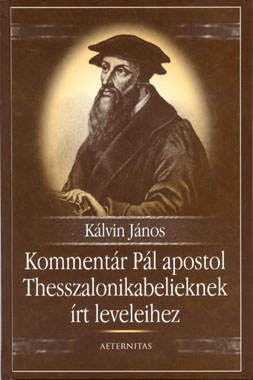 Kommentár Pál apostol Thesszalonikabelieknek írt leveleihez