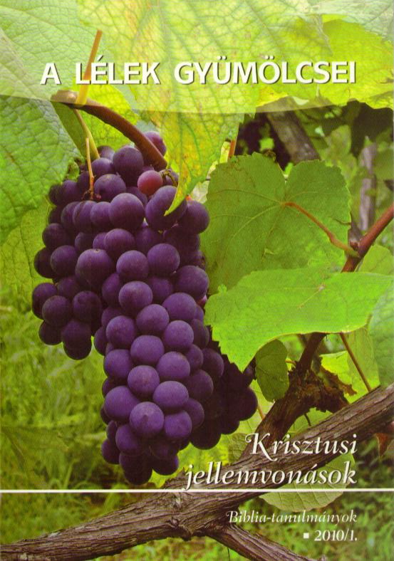 A Lélek gyümölcsei 2010/01