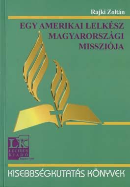 Egy amerikai lelkész magyarországi missziója