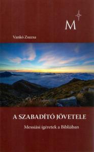 A Szabadító jövetele II. kötet