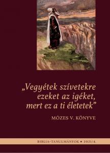 Mózes V. könyve 2021/04.