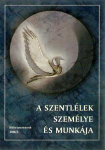 A Szentlélek személye és munkája 2006/02