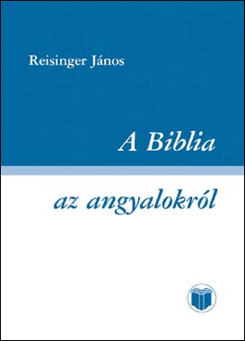A Biblia az angyalokról