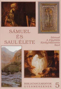 z05. Sámuel és Saul élete