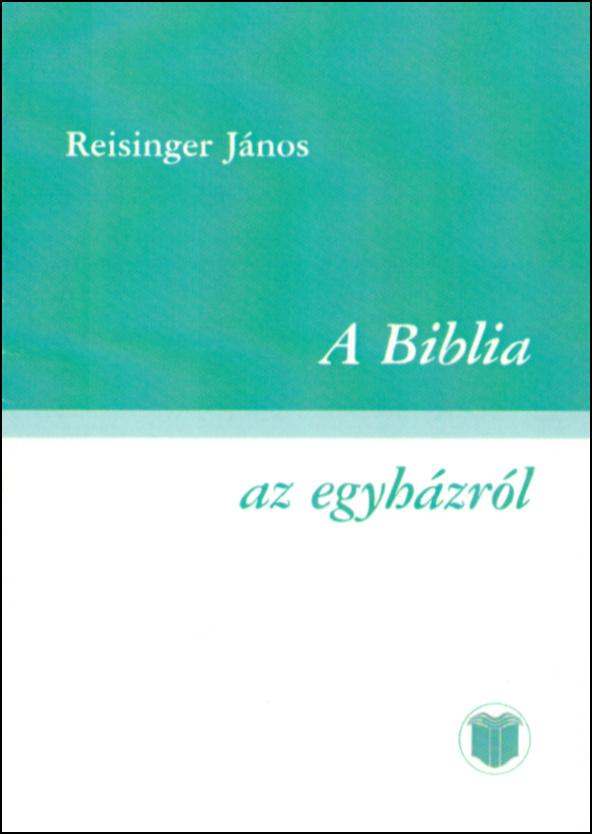 A Biblia az egyházról