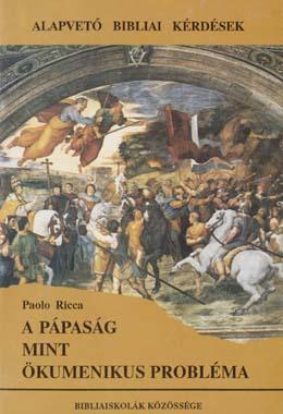 A pápaság mint ökumenikus probléma