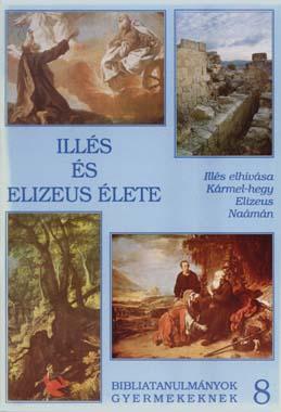z08. Illés és Elizeus élete
