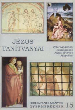 z15. Jézus tanítványai