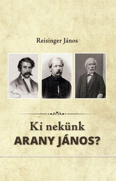 Ki nekünk Arany János?