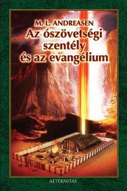 Az ószövetségi szentély és az evangélium