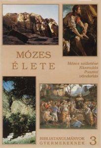 z03. Mózes élete