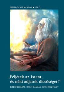 Féljétek az Istent... 2011/03.