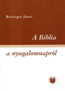 A Biblia a nyugalomnapról