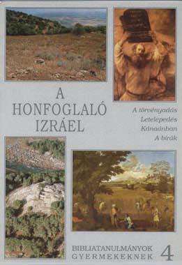 z04. A honfoglaló Izrael