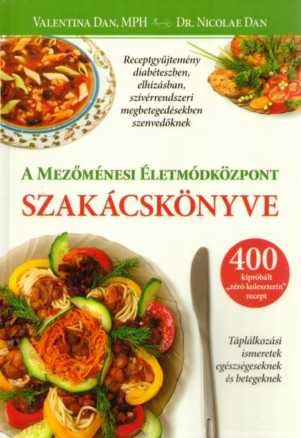 A Mezőménesi Életmódközpont szakácskönyve
