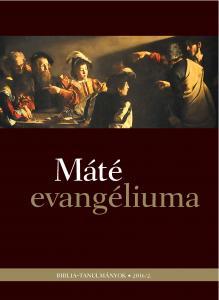 Máté evangéliuma 2016/02.