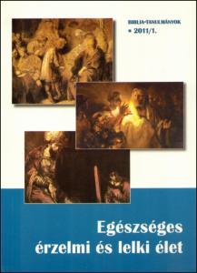 Egészséges érzelmi és lelki élet 2011/01